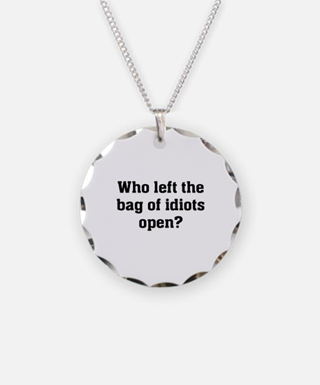 Bag Of Idiots Necklace