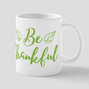 be Thankful Mugs
