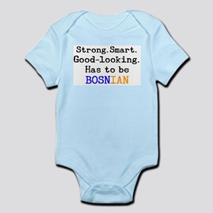 be bosnian Infant Bodysuit