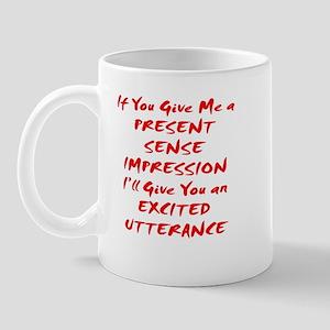 Excited Utterance Mug
