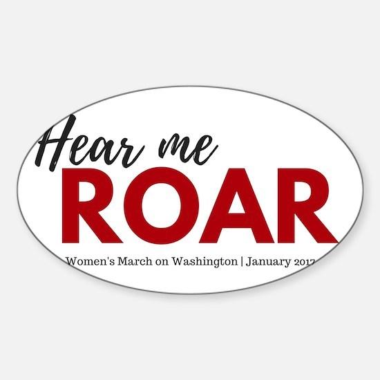 Hear me roar Women's March on Washington Stick