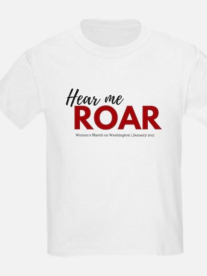 Hear me roar Women's March on Washington T-Shi