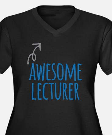 Awesome lecturer Plus Size T-Shirt