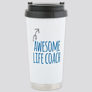 Awesome life coach Stainless Steel Travel Mug