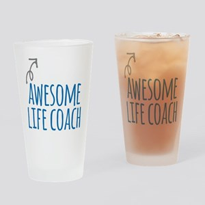 Awesome life coach Drinking Glass