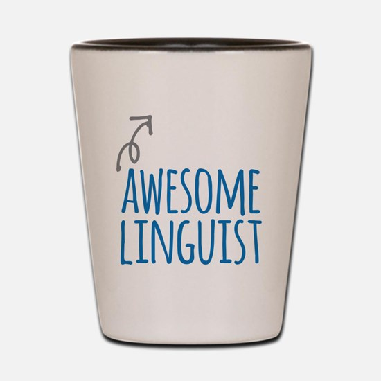 Awesome linguist Shot Glass
