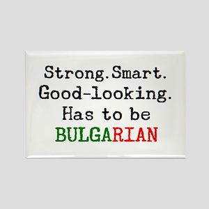 be bulgarian Rectangle Magnet