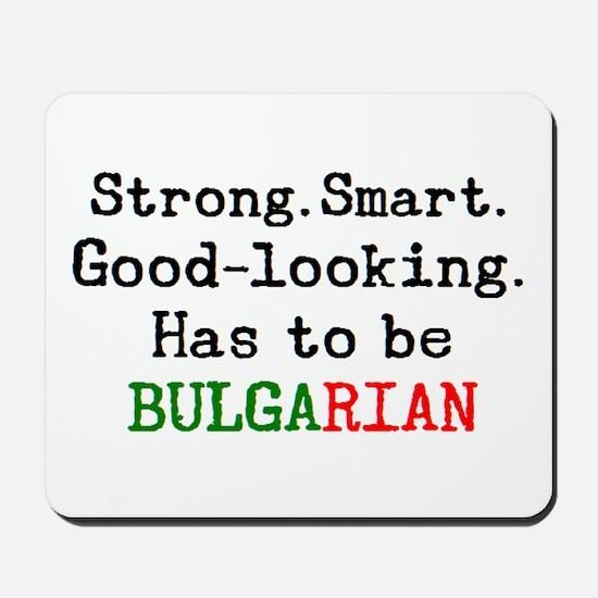 be bulgarian Mousepad