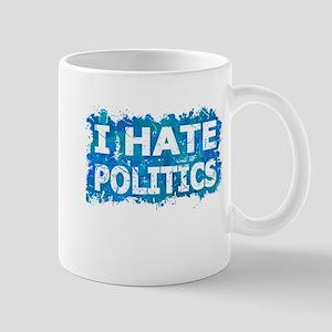 I Hate Politics (Ink Spots) (Blue) Mugs