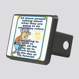 Retirement humor funeral Hitch Cover