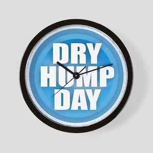 Dry Hump Day - No Rain Wednesday Wall Clock