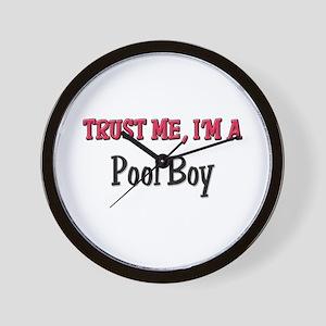 Trust Me I'm a Pool Boy Wall Clock