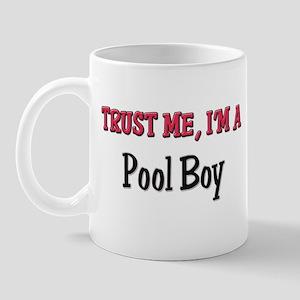 Trust Me I'm a Pool Boy Mug