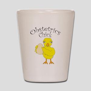 Obstetrics Chick Text Shot Glass