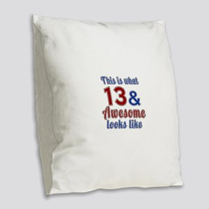 13 Awesome Birthday Designs Burlap Throw Pillow