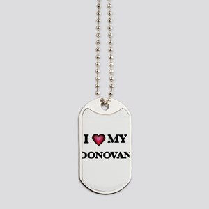 I love Donovan Dog Tags