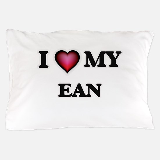 I love Ean Pillow Case