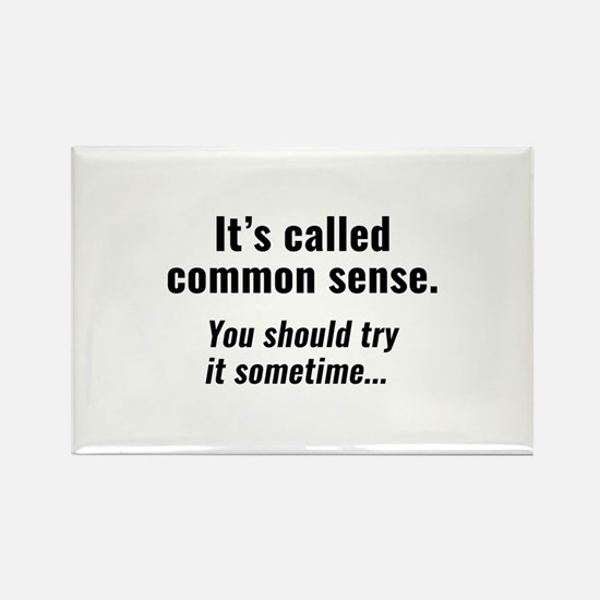 Common Sense Rectangle Magnet