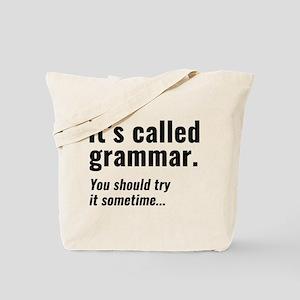 It's Called Grammar Tote Bag