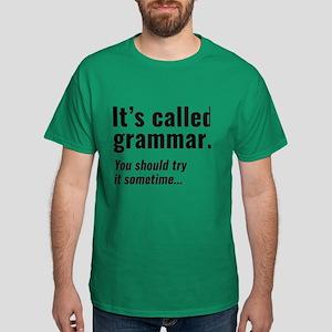 It's Called Grammar Dark T-Shirt