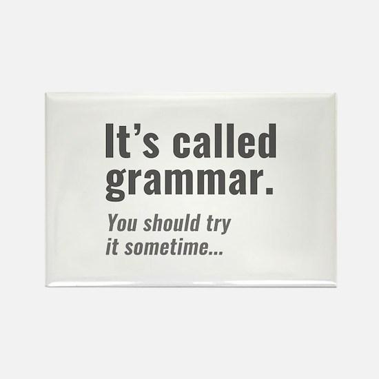 It's Called Grammar Rectangle Magnet