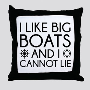 I Like Big Boats Throw Pillow
