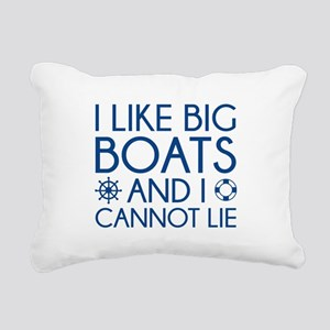 I Like Big Boats Rectangular Canvas Pillow