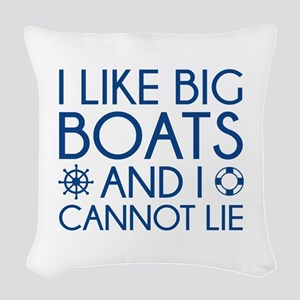 I Like Big Boats Woven Throw Pillow