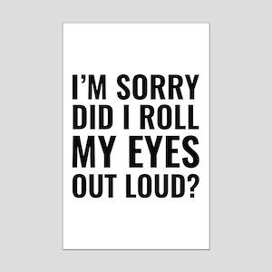 Roll My Eyes Mini Poster Print
