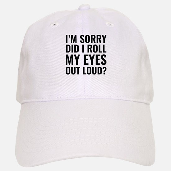 Roll My Eyes Baseball Baseball Cap