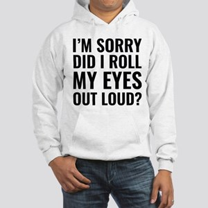 Roll My Eyes Hooded Sweatshirt