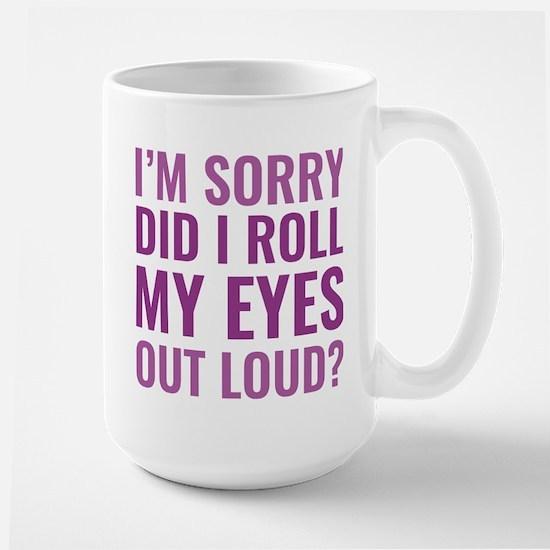 Roll My Eyes Large Mug