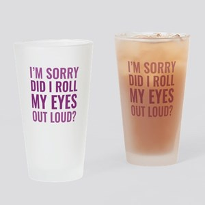 Roll My Eyes Drinking Glass