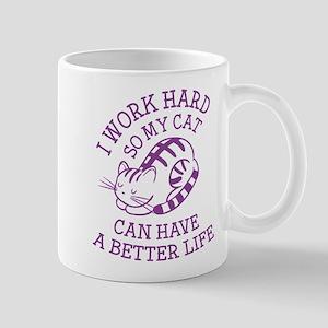 I Work Hard Mug