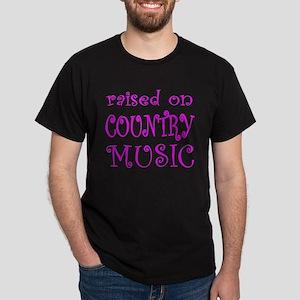 RAISED ON COUNTRY MUSIC Dark T-Shirt