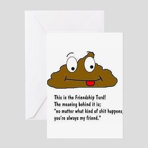 friendship turd Greeting Cards