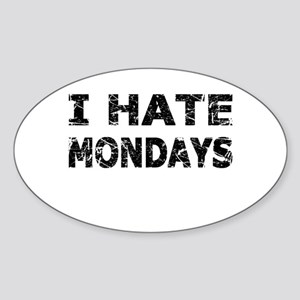 I Hate Mondays (Black) Sticker