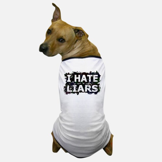I Hate Liars (Ink Spots) (Black) Dog T-Shirt