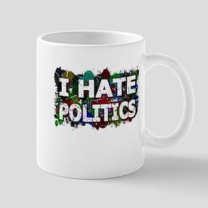 I Hate Politics (Ink Spots) Mugs
