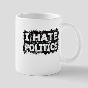 I Hate Politics (Ink Spots) (Black) Mugs