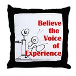 Voice of Experience Throw Pillow