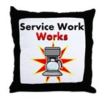 Service Work Works Throw Pillow