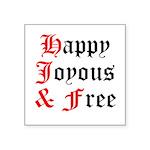 Happy Joyous Free Sticker