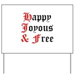 Happy Joyous Free Yard Sign