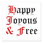 Happy Joyous Free Square Car Magnet 3