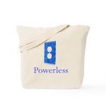 Powerless Tote Bag
