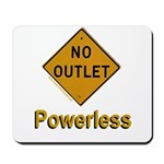 No Outlet Powerless Mousepad