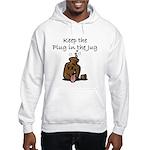 Keep the Plug in the Jug Sweatshirt