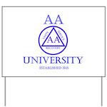AA University Yard Sign