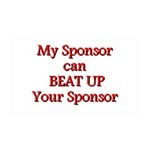 My Sponsor Can Beat Up Your Sponsor Wall Decal